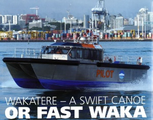 WAKATERE – A SWIFT CANOE OR FAST WAKA